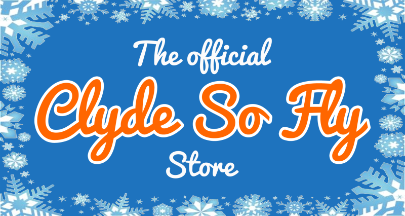 The Official Clyde So Fly Store